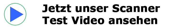 Schauen Sie sich unser Scanner Test Video an.
